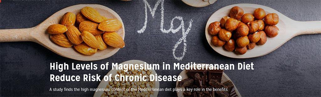 High Levels of Magnesium in Mediterranean Diet Reduce Risk of Chronic Disease
